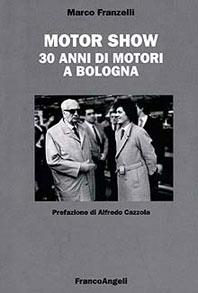 IL MOTOR SHOW CELEBRA I SUOI 30 ANNI CON LIBRO E FILM